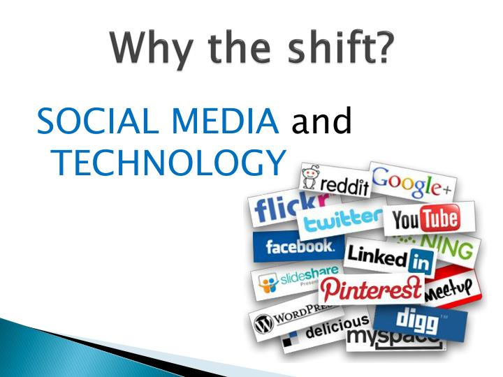Why the shift?