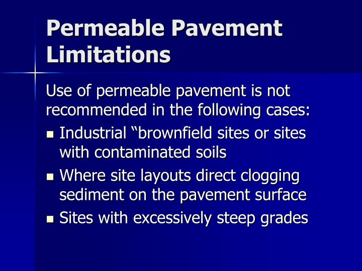 Permeable Pavement Limitations