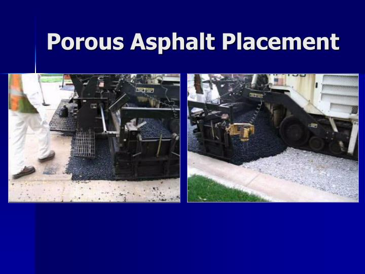 Porous Asphalt Placement