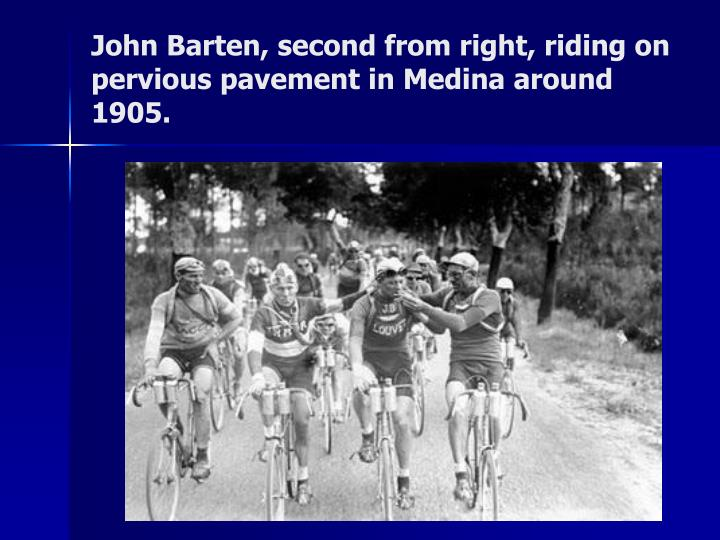 John Barten, second from right, riding on pervious pavement in Medina around 1905.