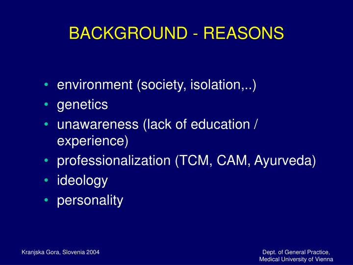 BACKGROUND - REASONS