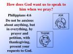 how does god want us to speak to him when we pray