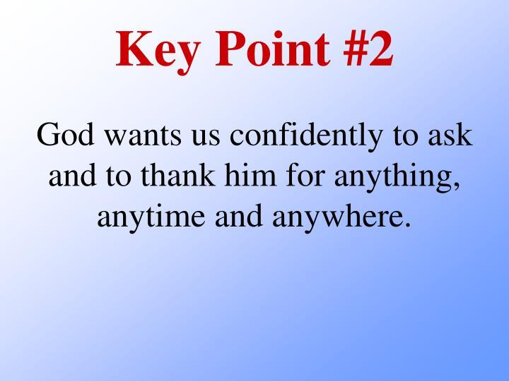 Key Point #2