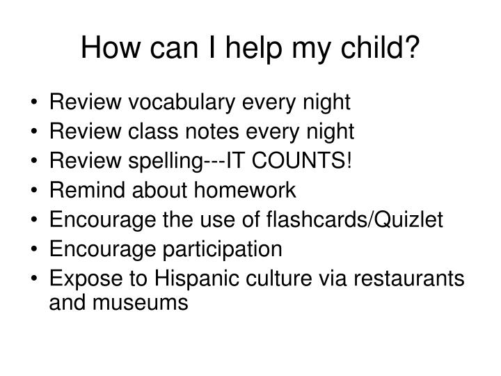 How can I help my child?