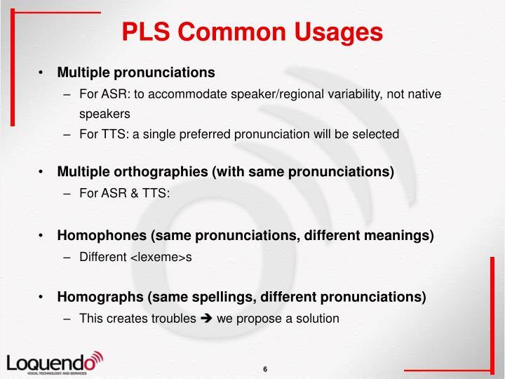 PLS Common Usages