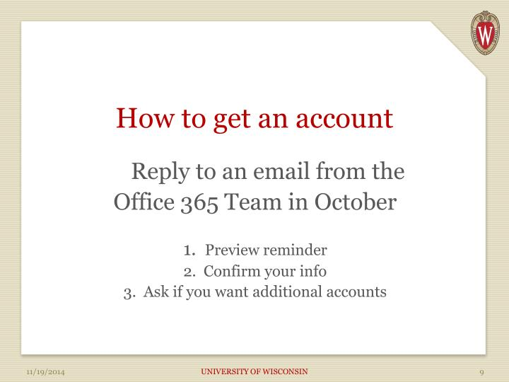 How to get an account