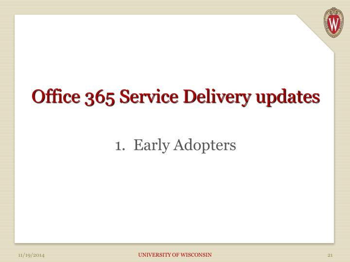 Office 365 Service Delivery updates