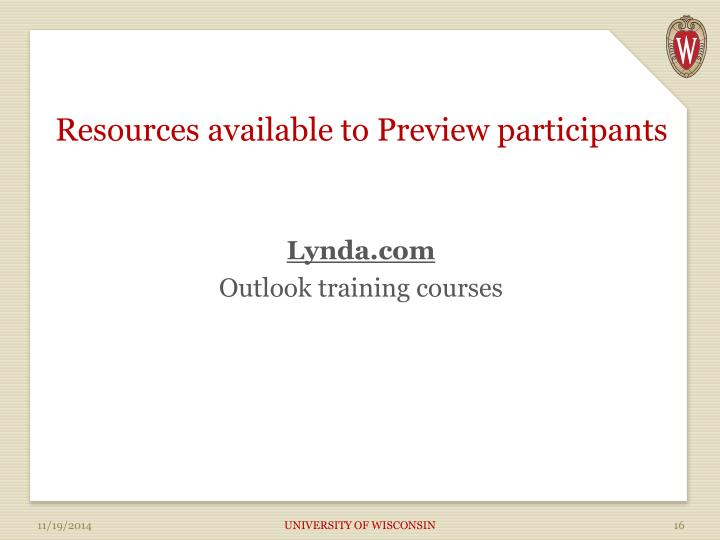 Resources available to Preview participants
