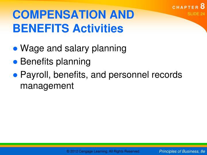 COMPENSATION AND BENEFITS Activities