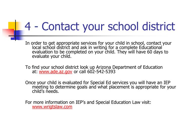 4 - Contact your school district