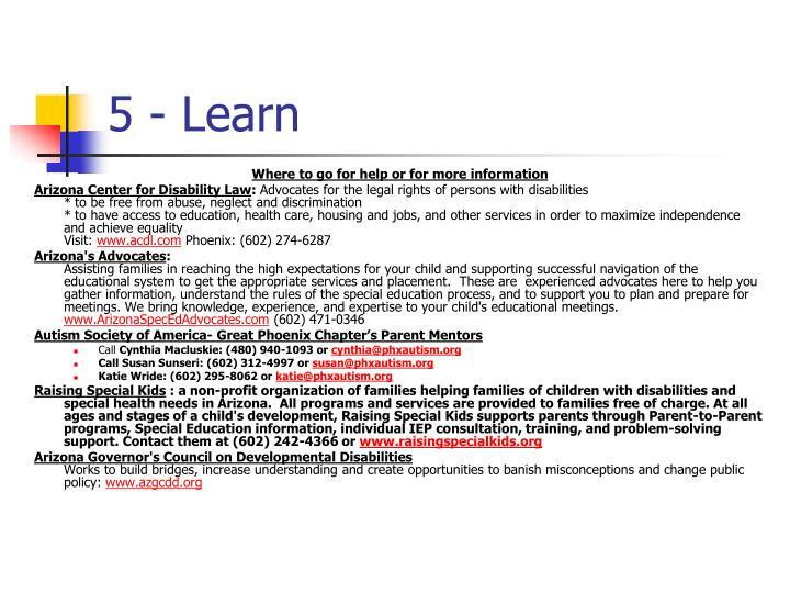 5 - Learn
