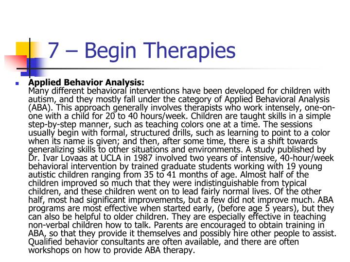 7 – Begin Therapies