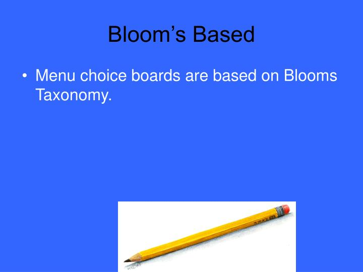 Bloom's Based