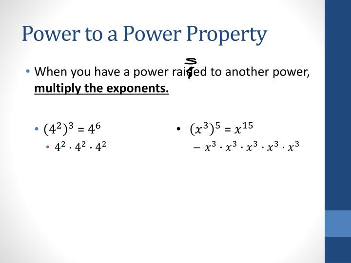 Power to a Power Property