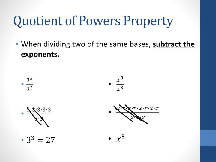 Quotient of Powers Property