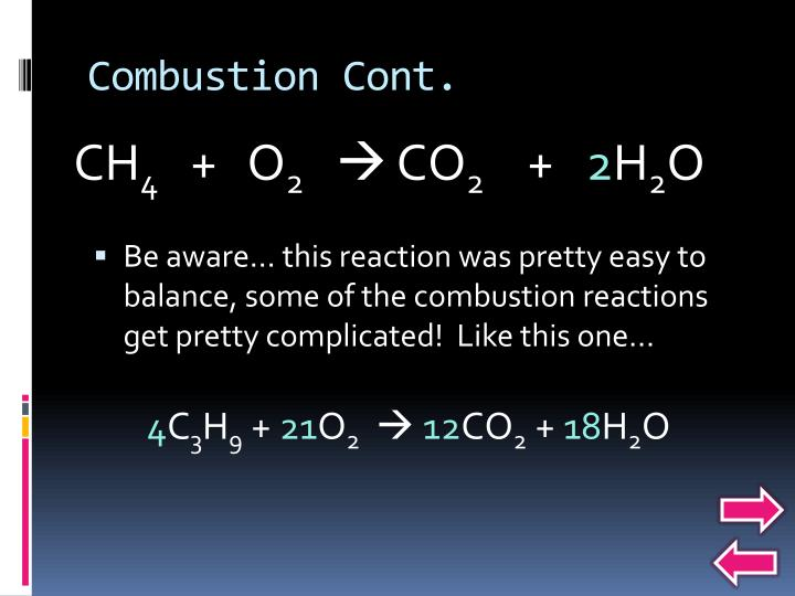Combustion Cont.