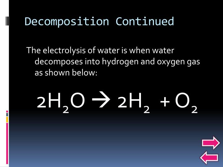 Decomposition Continued