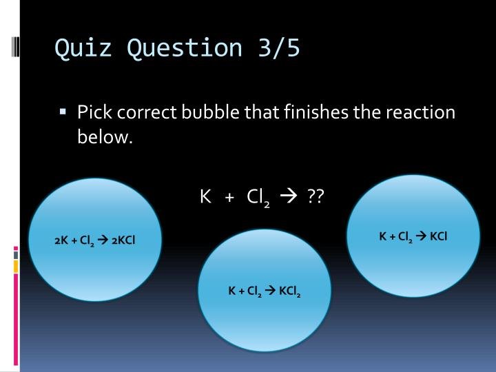 Quiz Question 3/5