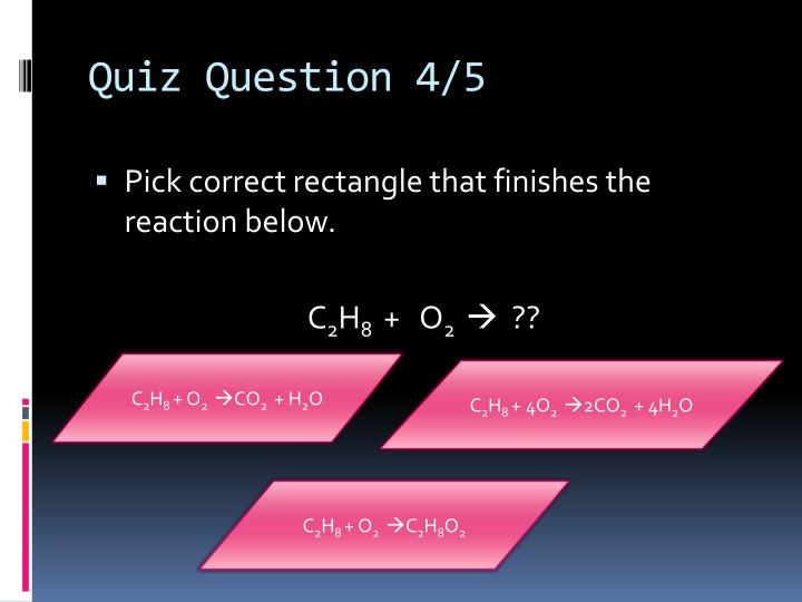 Quiz Question 4/5