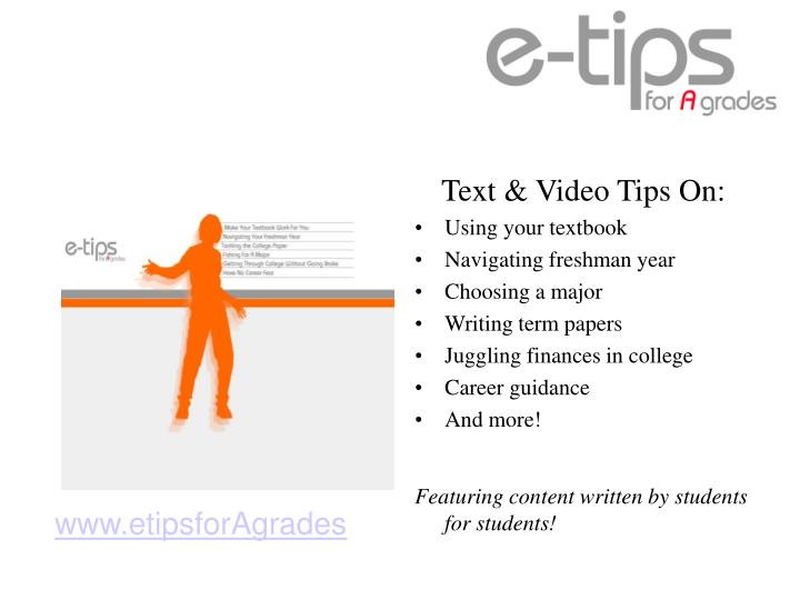 Text & Video Tips On:
