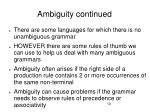 ambiguity continued