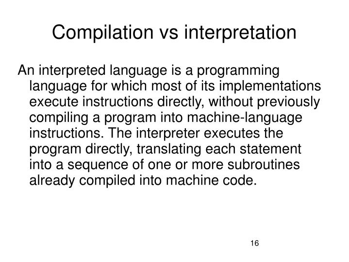 Compilation vs interpretation