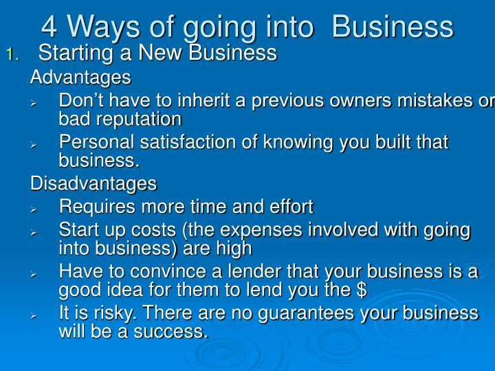 4 Ways of going into  Business