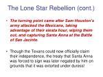 the lone star rebellion cont
