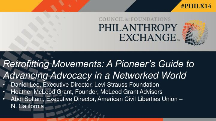 Retrofitting Movements: A Pioneer's Guide to Advancing Advocacy in a Networked World