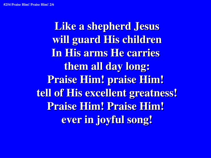 Like a shepherd Jesus
