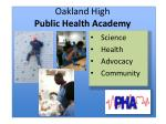 oakland high public health academy