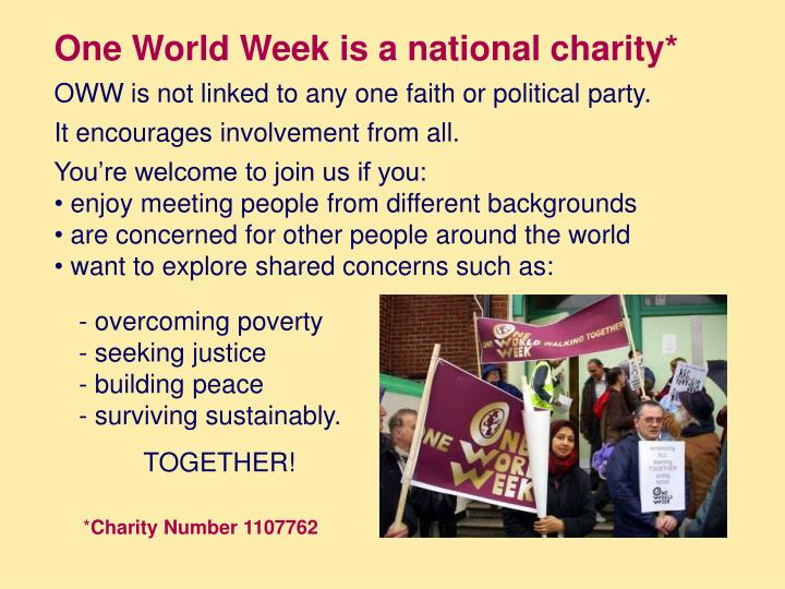 One World Week is a national charity*