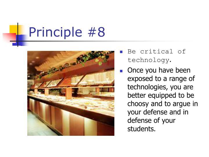 Principle #8