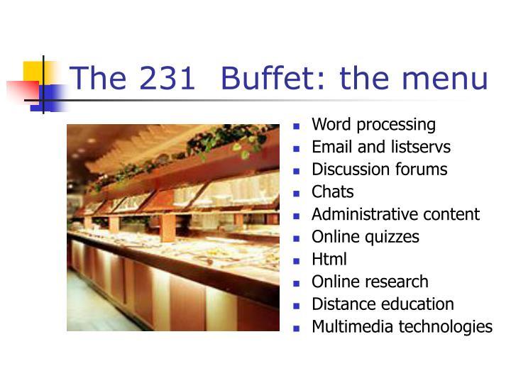 The 231  Buffet: the menu