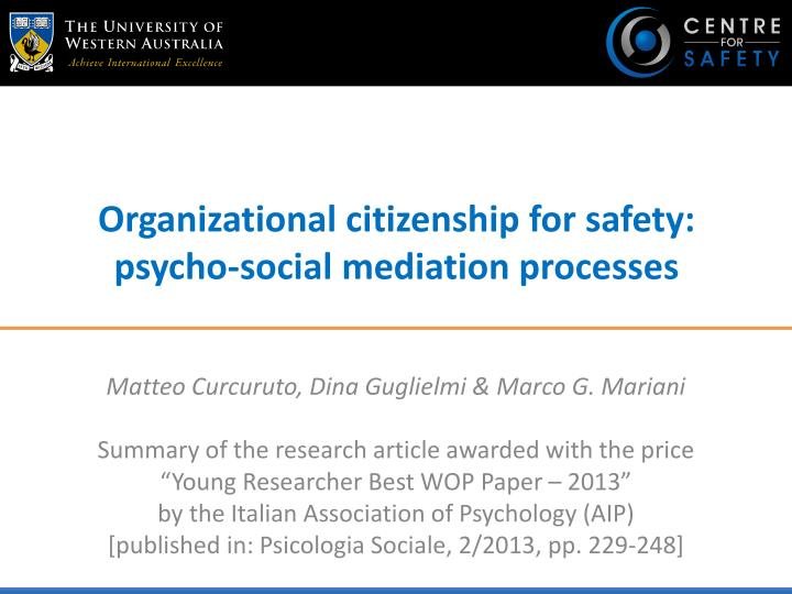 Organizational citizenship for safety: psycho-social mediation processes