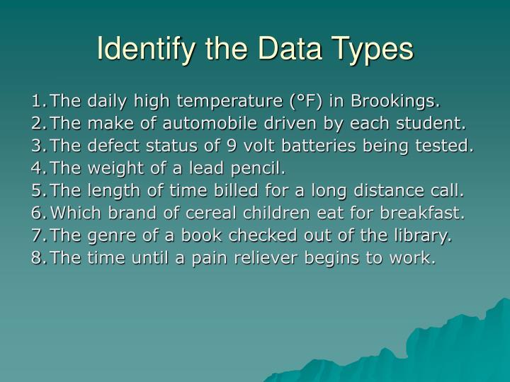 Identify the Data Types