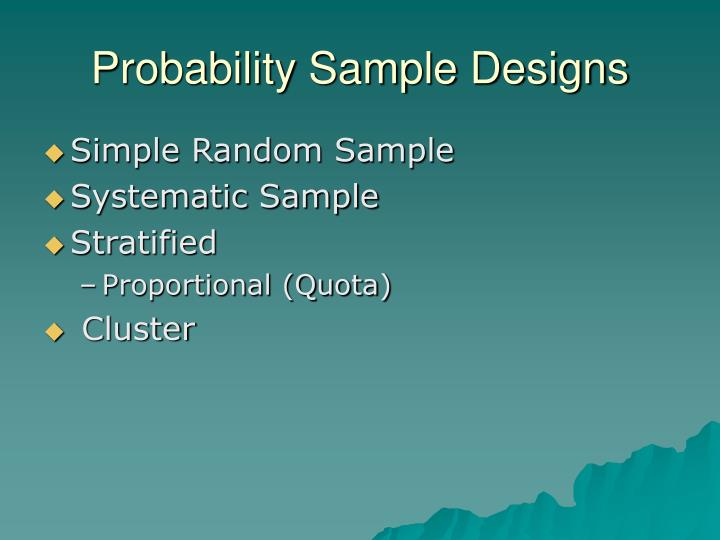 Probability Sample Designs