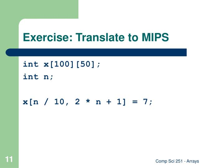 Exercise: Translate to MIPS