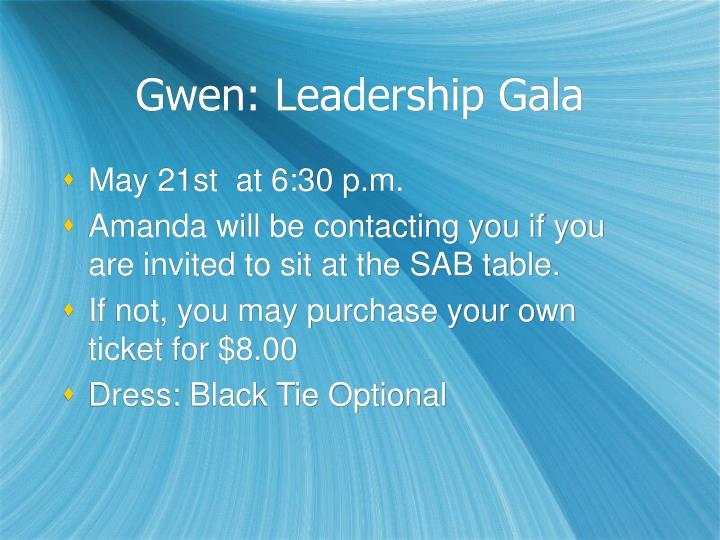 Gwen: Leadership Gala
