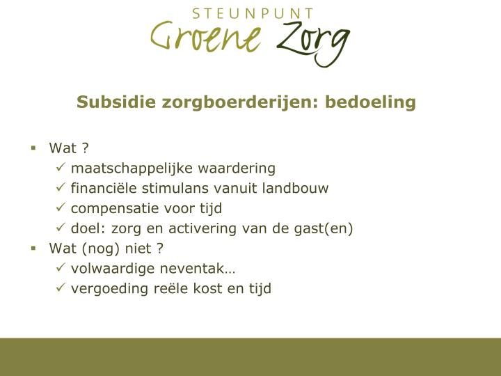 Subsidie zorgboerderijen: bedoeling