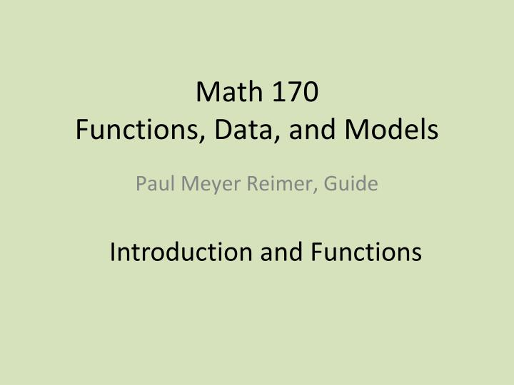 Math 170 functions data and models