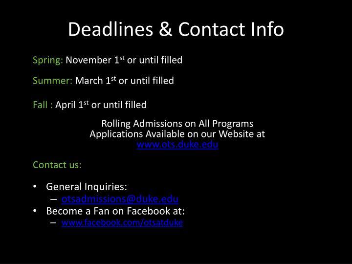 Deadlines & Contact Info