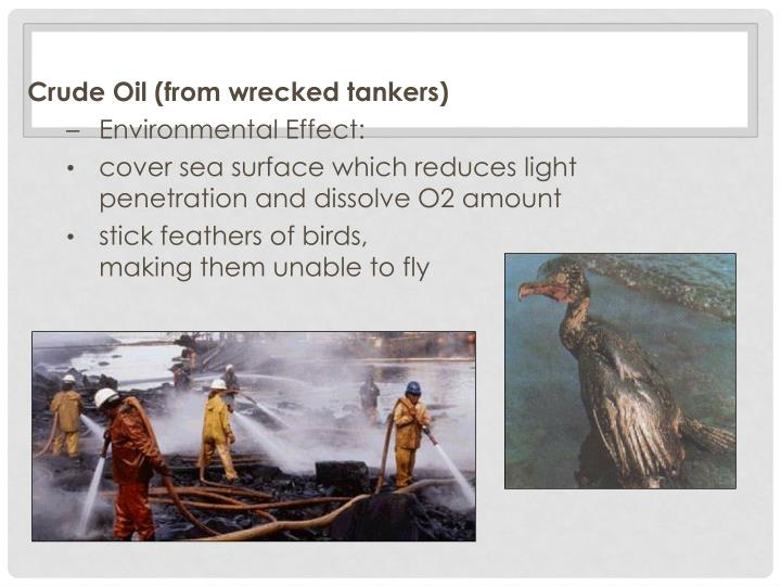 Crude Oil (from wrecked tankers)