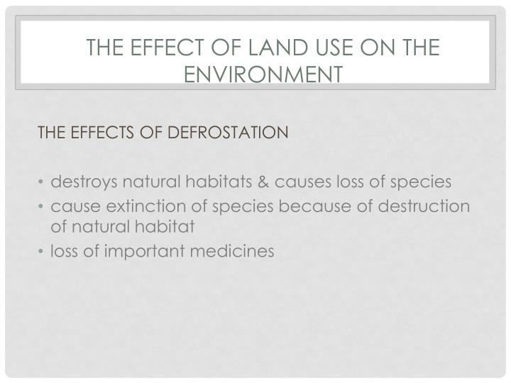 The effect of land use on the envIronment