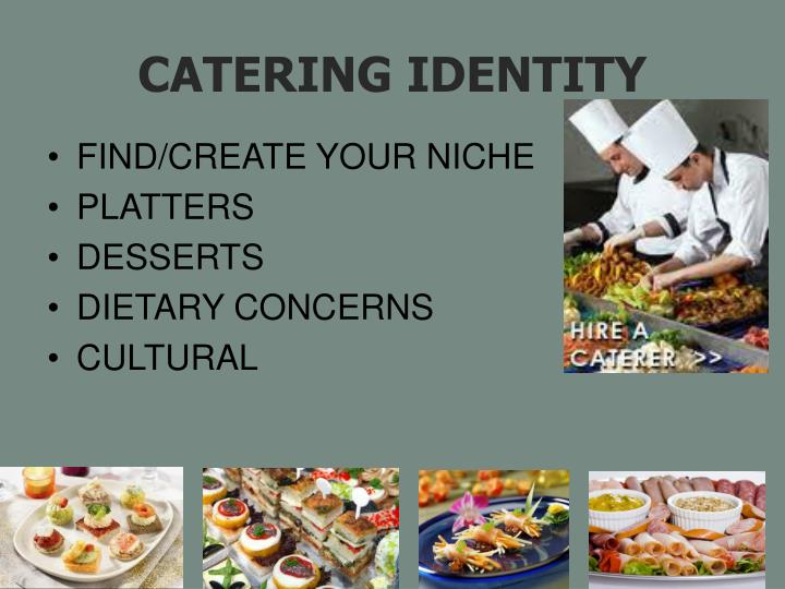 CATERING IDENTITY