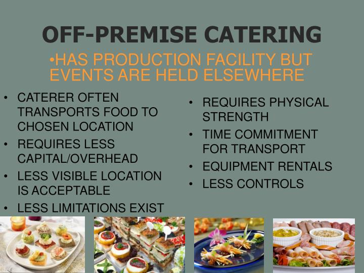 CATERER OFTEN TRANSPORTS FOOD TO CHOSEN LOCATION
