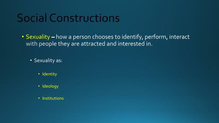 Social Constructions
