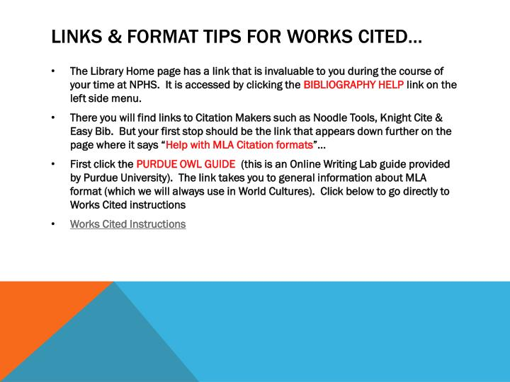 Links & format tips for Works Cited…