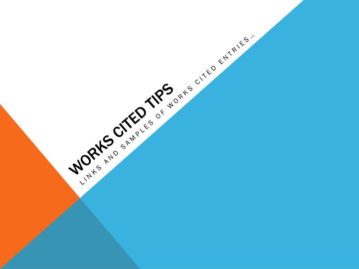 Works cited tips