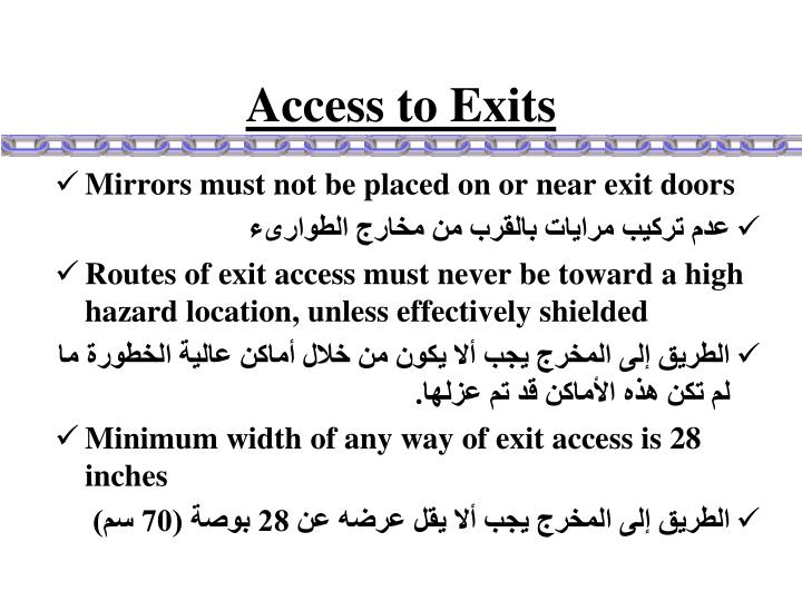 Access to Exits